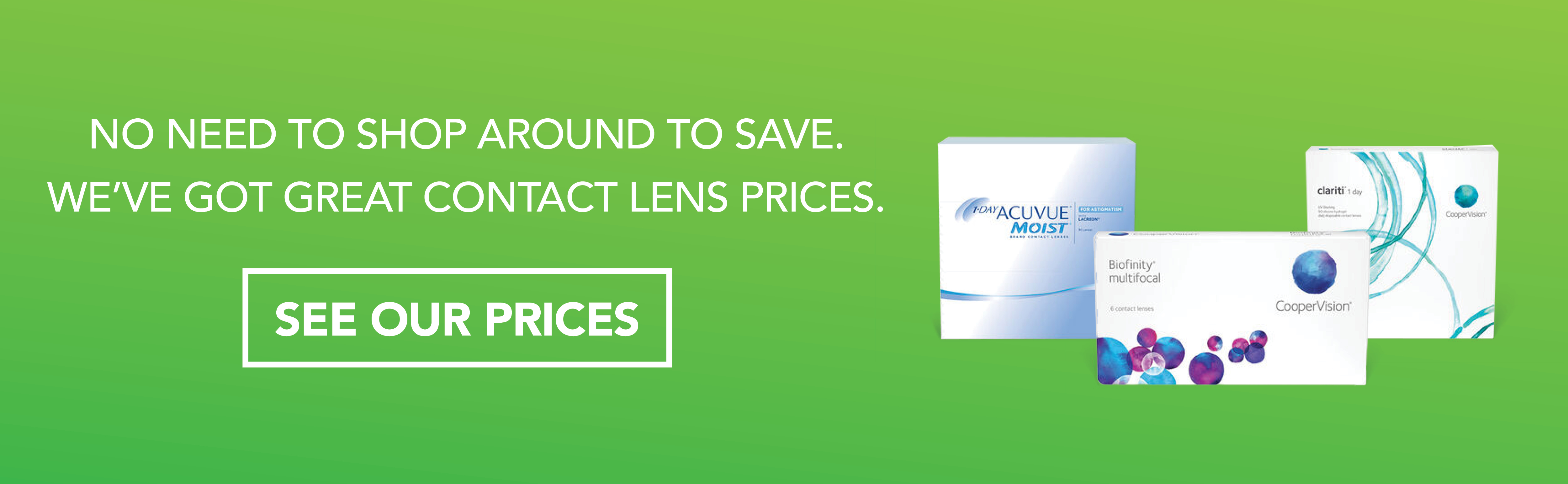 We've got great contact lens prices.