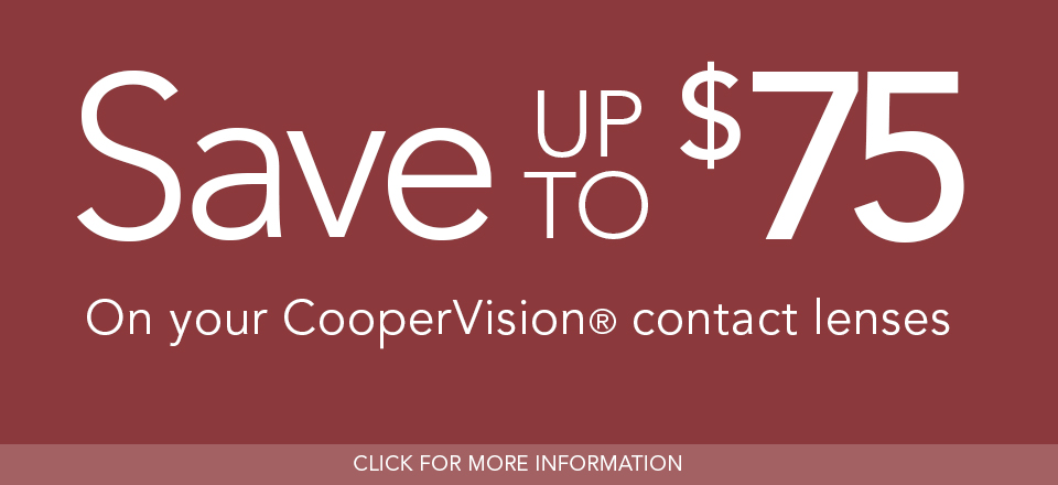 Save up to $75 on your CooperVision contact lenses