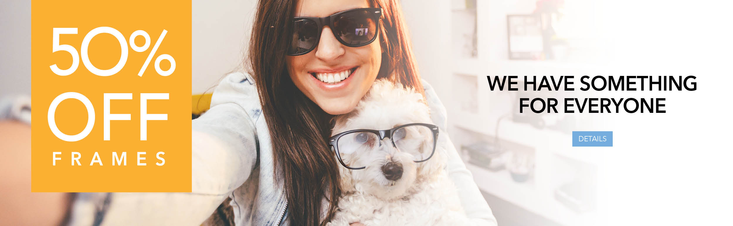 Get 50% off the frame when you buy a complete pair of prescription glasses