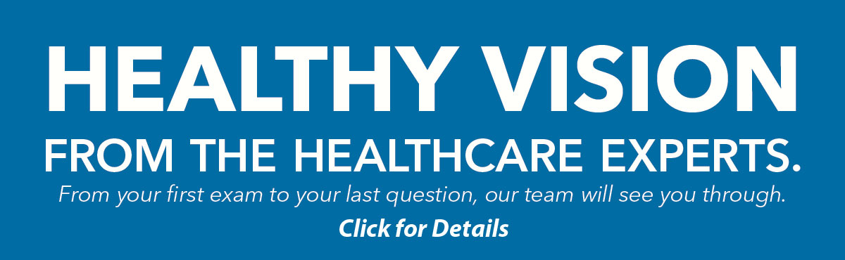 Healthy Vision from the health care experts